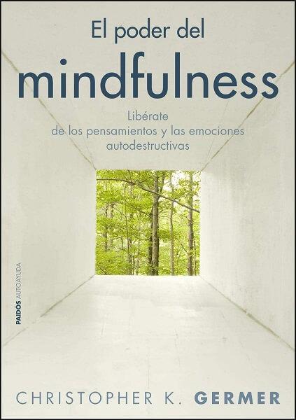 chistopher k germer el poder del mindfulness