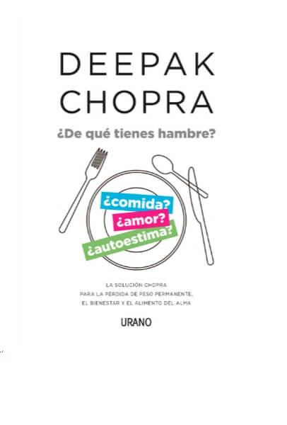 de-que-tienes-hambre-deepak-chopra