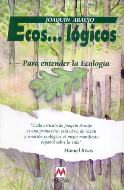 Ecos… lógicos, para entender la Ecología
