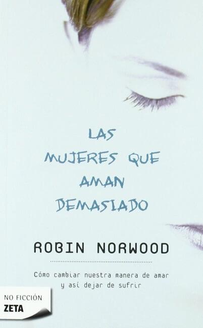 mujere-que-aman-demasiado-robin-norwood