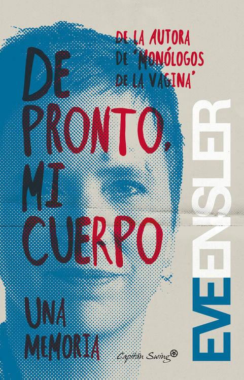 De pronto mi cuerpo-Eve Ensler