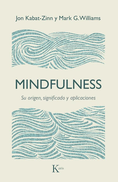 Mindfulness. Su origen, significado y aplicaciones