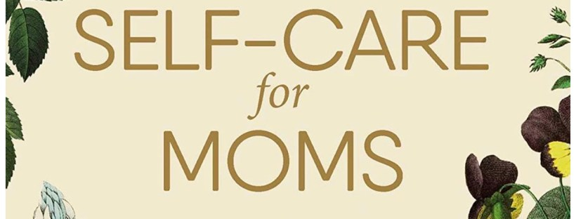 Self Care for Mom book