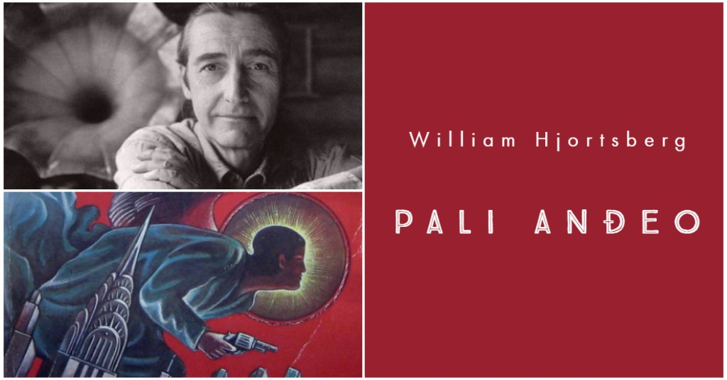 William Hjortsberg – Pali anđeo