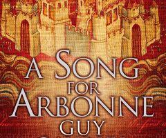 Pjesma za Arbonnu, Guy Gavriel Kay