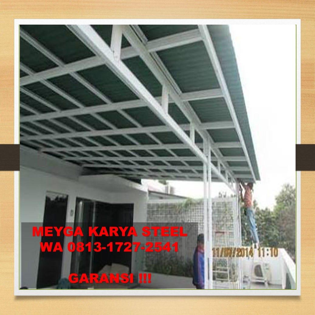 kanopi baja ringan tangerang terbaik wa 62 813 1727 2541 rumah minimalis