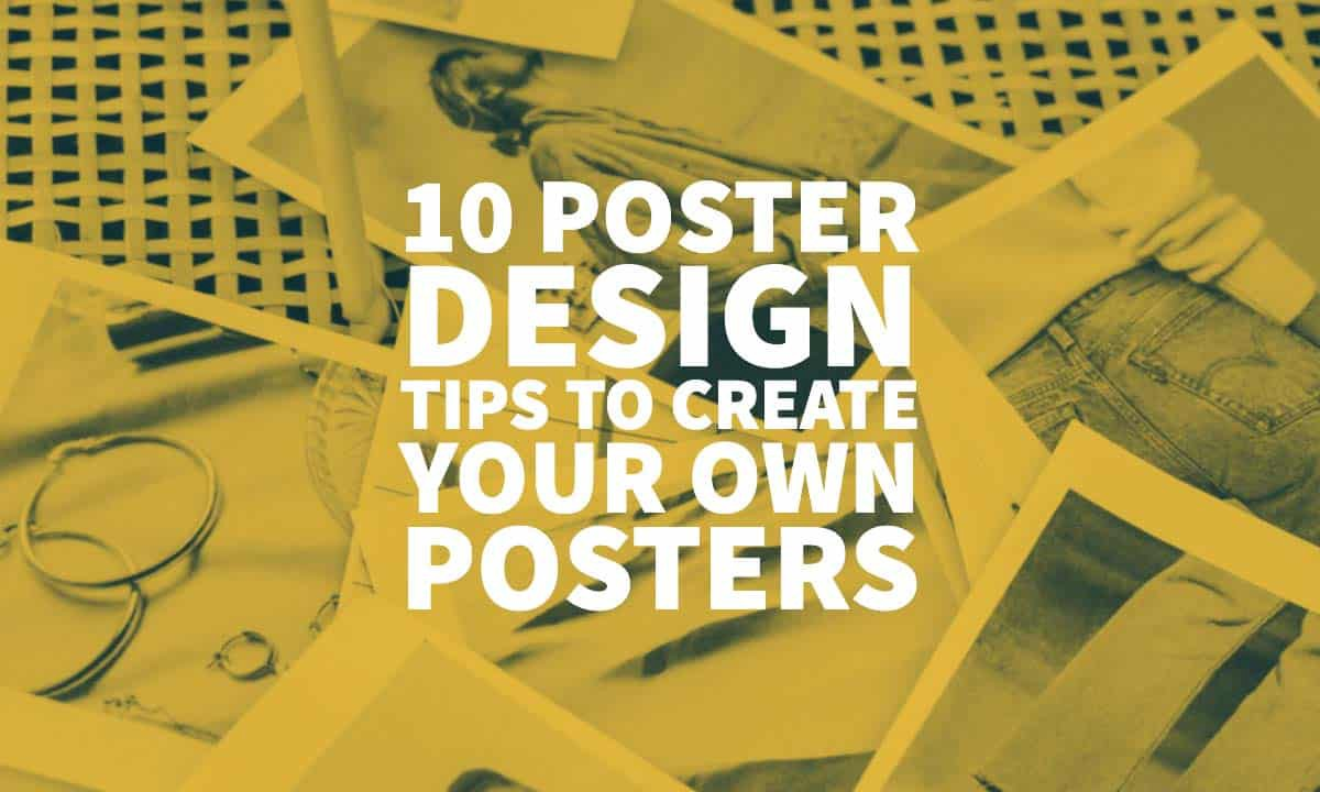 10 poster design tips to create your