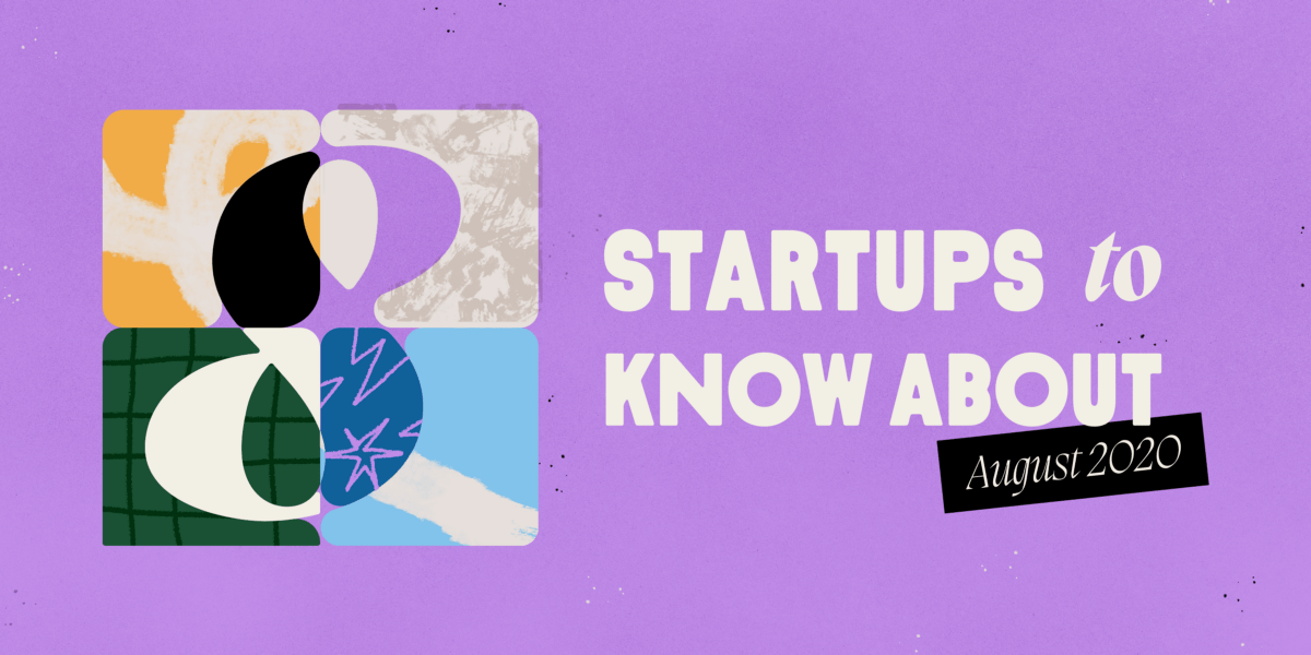 eight Startups to Know About in 2020. From
