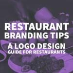 Restaurant Branding Tips A Logo Design Guide For Restaurants By Inkbot Design Inkbot Design Medium