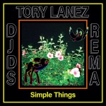 Fast Download: DJDS Ft Rema & Tory Lanez - Simple Things
