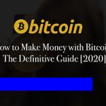 Come guadagnare con Bitcoin: La guida definitiva [2020]