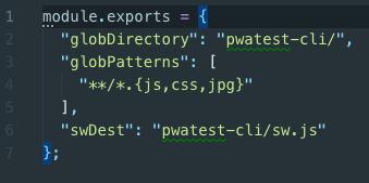 用workbox wizard生出的workbox-config.js