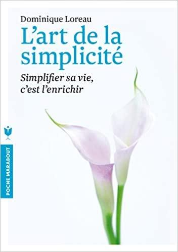 L'art De La Simplicité Pdf : l'art, simplicité, Download, L'Art, Simplicite, (French, Edition), (Psychologie), TXT,PDF,EPUB, Sofia, Orlando, Orlandovook930, Medium