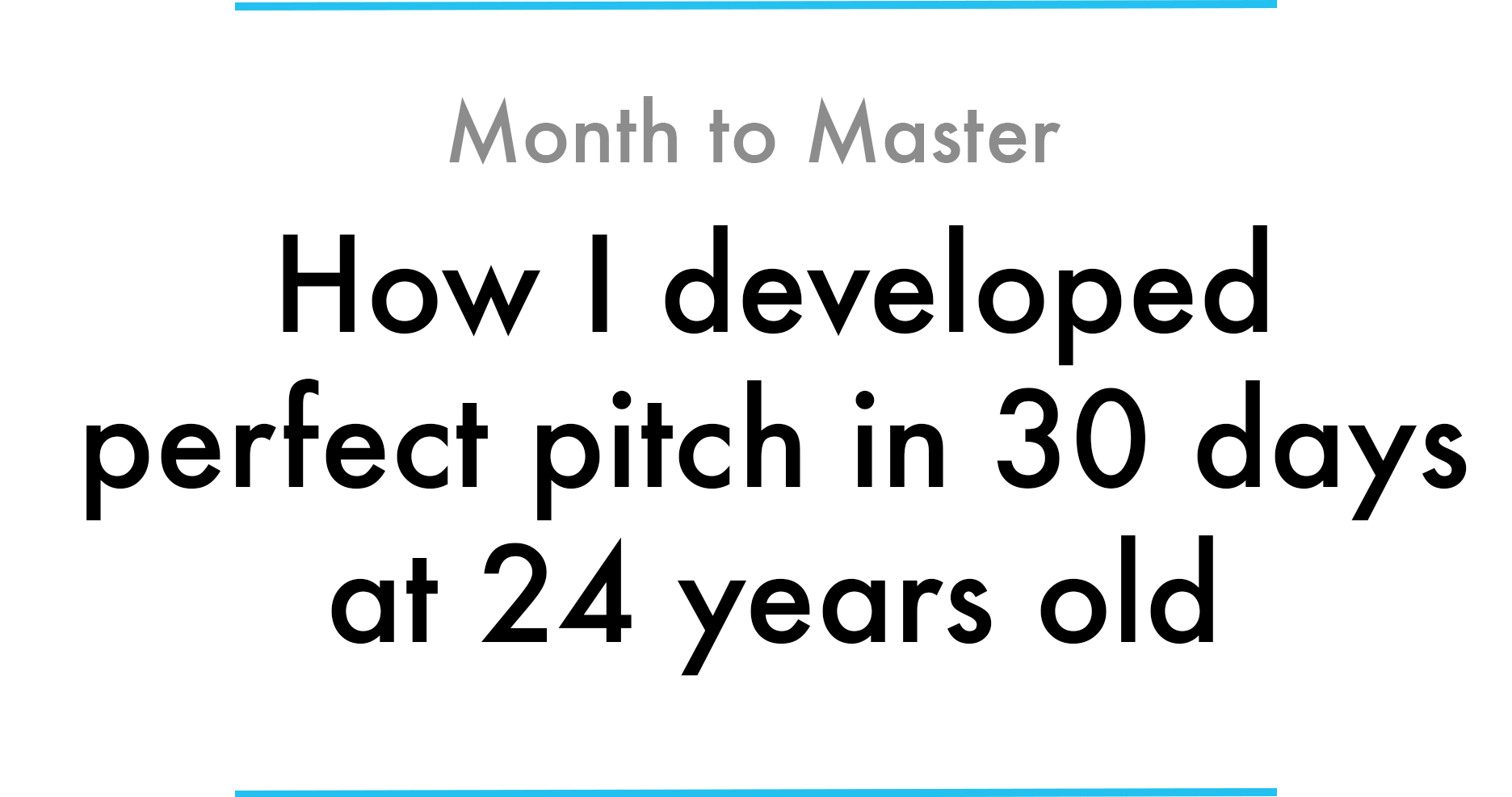 how i developed perfect