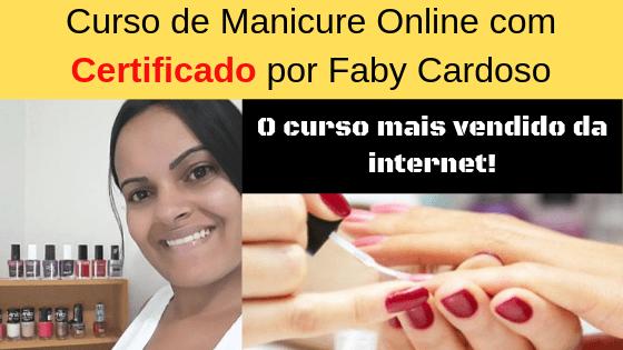 Curso de Manicure e Pedicure da Faby Cardoso [Vale a Pena?]