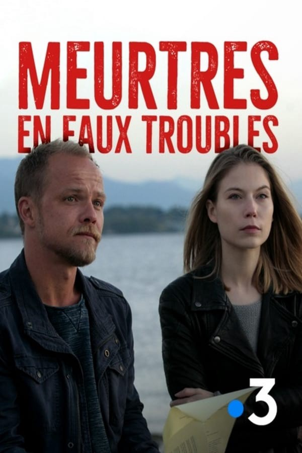 Meurtres En Eaux Troubles Serie : meurtres, troubles, serie, Regarder], Troubles, Complet, Français, Online, Hussinrascog, {!HD-RegardeR*], (2014), Streaming, Medium