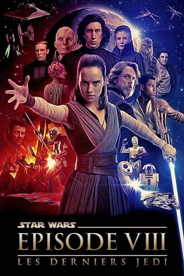 Star Wars Episode 8 Streaming Vf : episode, streaming, Complet, Gratuit, Français, Online