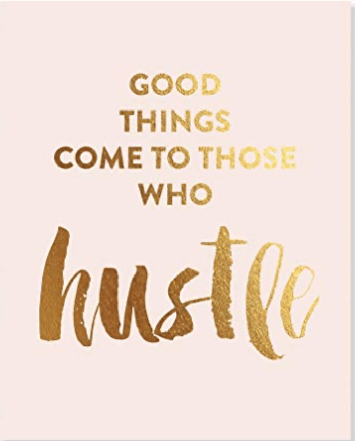 """Quotes About Grinding And Hustling : quotes, about, grinding, hustling, Underlying, Toxicity, """"Struggle"""",, """"Hustle"""",, """"Grind"""", Mentality, Lauren, LeMunyan, Medium"""
