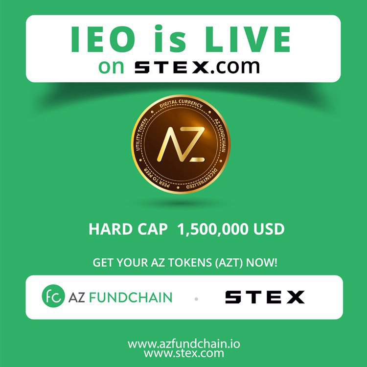 The First Ever Ieo On Stex Exchange Is Us We Are Live By Az Internet Az Fundchain Blog Medium