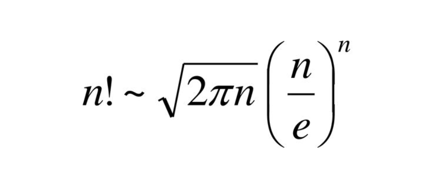Stirling Approximation : A function that approximates