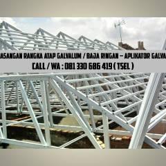 Harga Rangka Atap Baja Ringan Di Malang Hub Wa 081 330 686 419 Tsel Pasang Galvalum