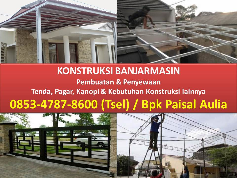 jual rangka baja ringan banjarmasin harga sewa tenda kursus internet marketing