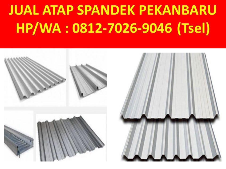 tempat jual baja ringan di pekanbaru hp wa 0812 7026 9046 tsel atap spandek