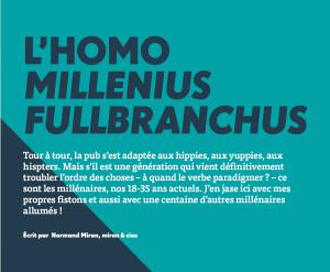 L'homo millenius fullbranchus | Grenier Mag