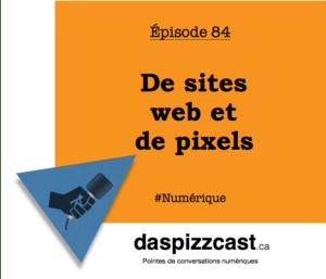 De sites web et de pixels | daspizzcast.ca