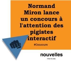 Normand Miron lance un concours à l'attention des pigistes interactif   miron & cies