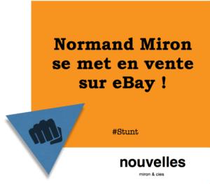 Normand Miron se met en vente sur eBay | miron & cies