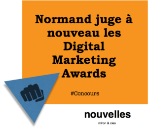 Normand juge à nouveau les Digital Marketing Awards