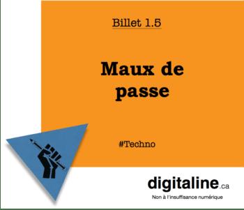 Maux de passe | digitaline.ca