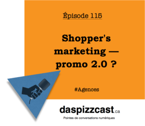 Shopper's marketing — promo 2.0 ? | Daspizzcast.ca