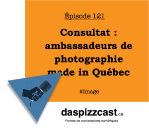 Consultat - ambassadeurs de photographie made in Québec