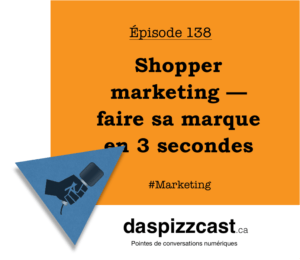 Shopper marketing — faire sa marque en 3 secondes | daspizzast.ca