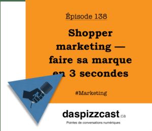 Shopper marketing — faire sa marque en 3 secondes | daspizzast.ca