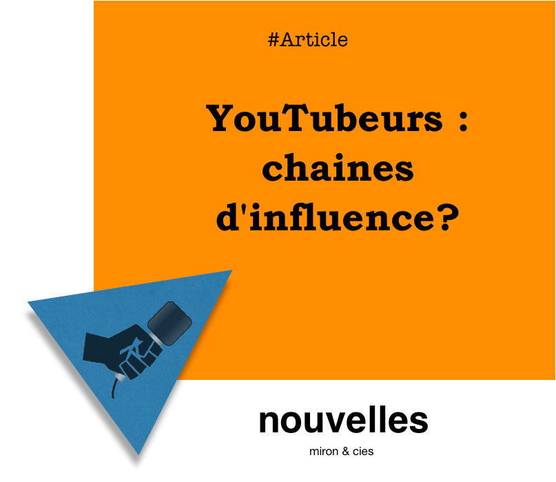 YouTubeurs - chaines d'influence? | miron.co