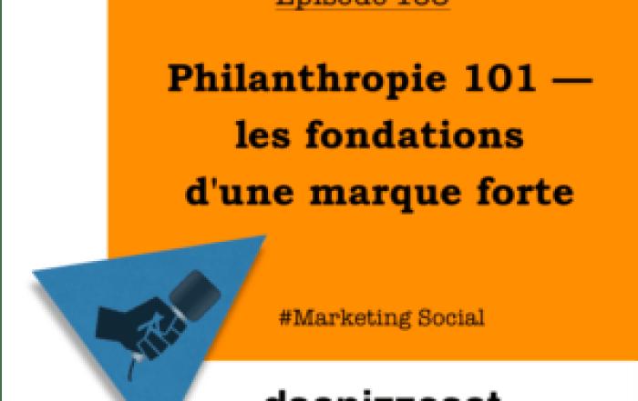 Philanthropie 101 — les fondations d'une marque forte | daspizzcast.ca