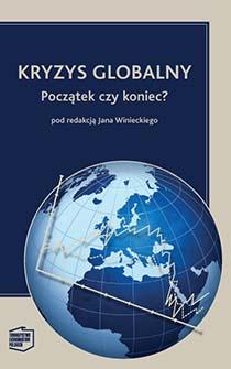 Kryzys globalny. Początek czy koniec?