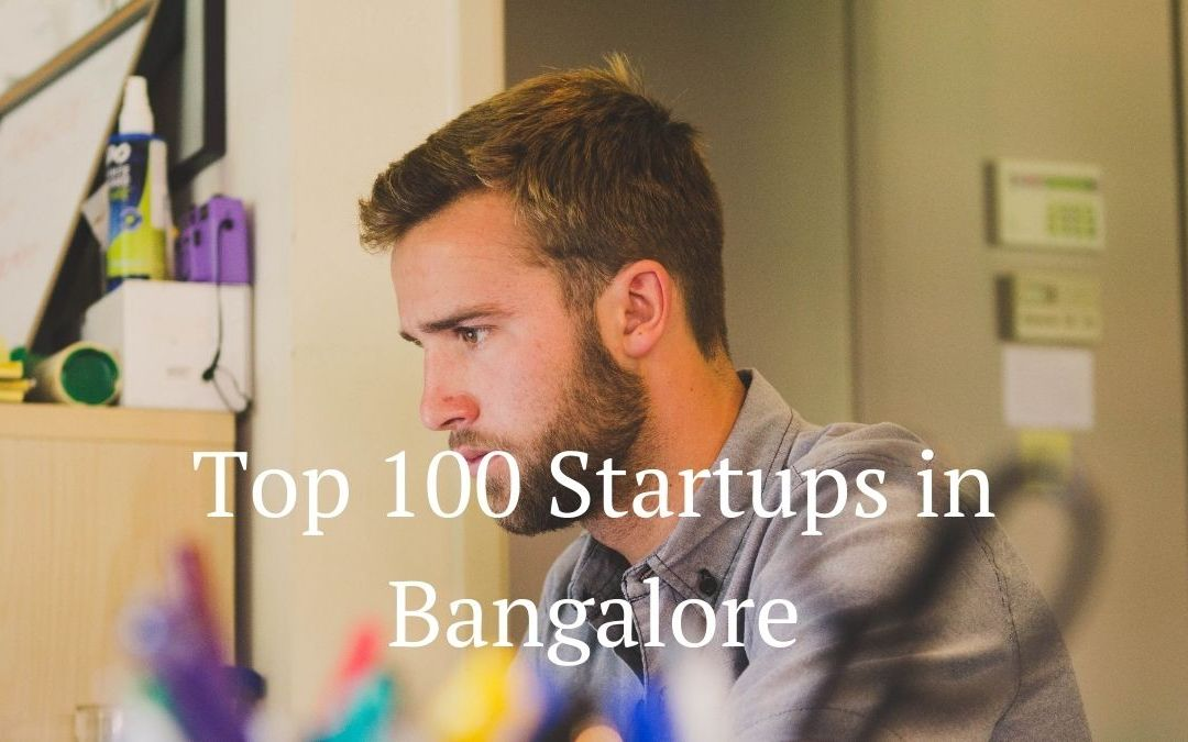 Top 100 Startups in Bangalore