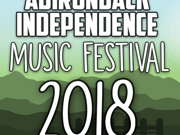 Adirondack Independence Music Festival Announces 2018 Lineup