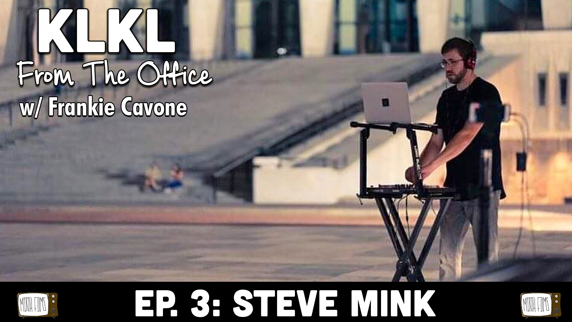 Steve Mink | From The Office EP. 3 with Frankie Cavone