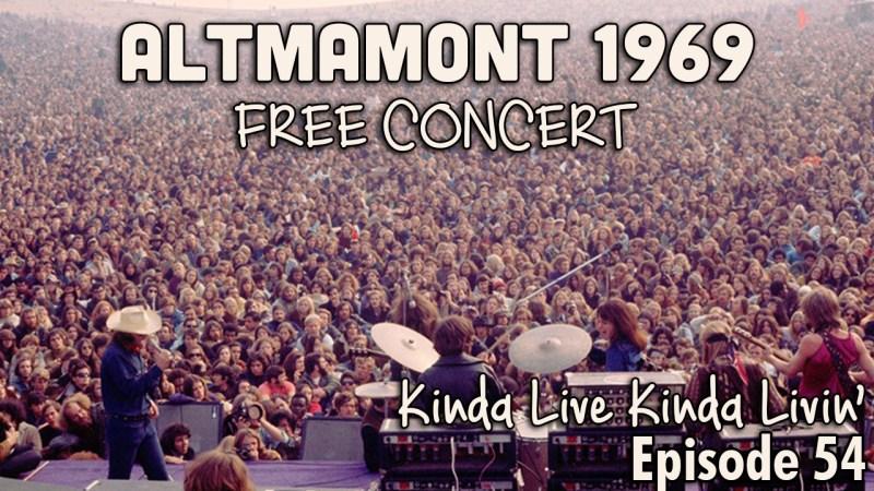 Ep. 54 Altamont Free Concert 1969 | KLKL Podcast