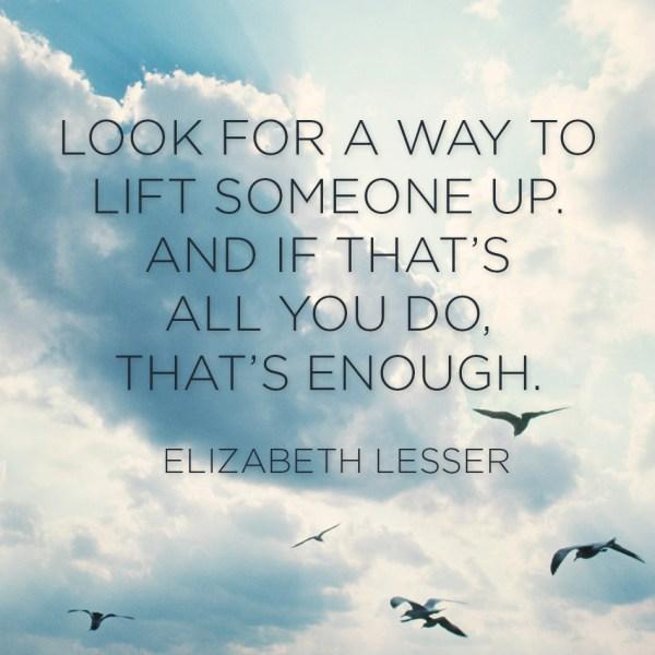 Women's Lives & Issues Matter – Elizabeth Lesser Quote