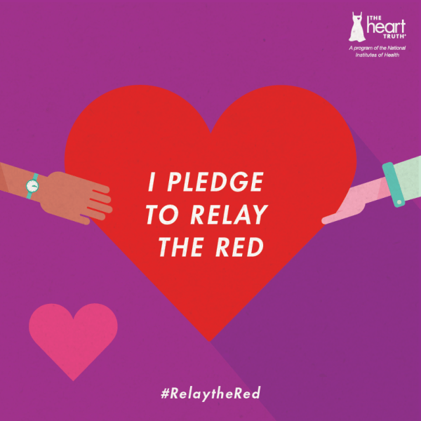 Join The Heart Truth®: Take the #RelaytheRed Pledge