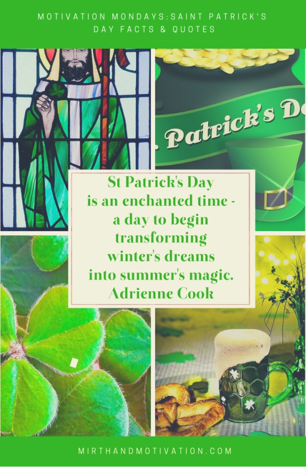 Motivation Mondays: 20 St Patrick's Day Facts & Quotes