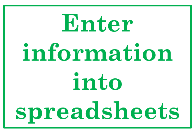 Enter information into spreadsheets