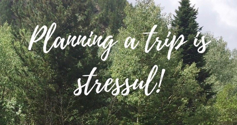 Anyone suffer trip planning anxiety?