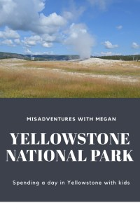 One day in Yellowstone National Park with Kids. Yellowstone National Park is a great place to take your kids for a family trip!